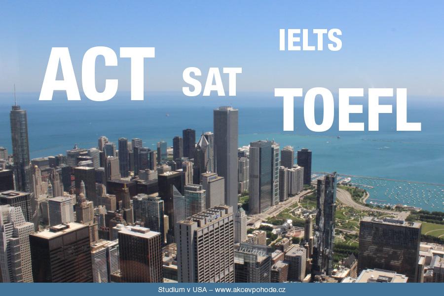 zkoušky a testy ACT, SAT, IELTS, TOEFL
